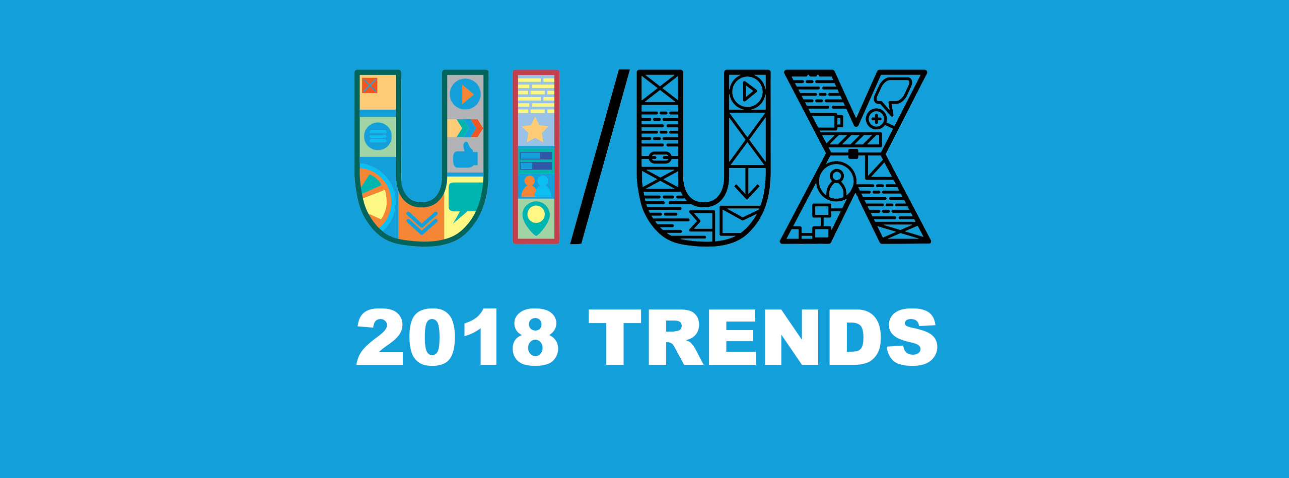 UI/UX Trends to Expect in 2018